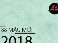 Bộ sưu tập 38 màu mới 2018